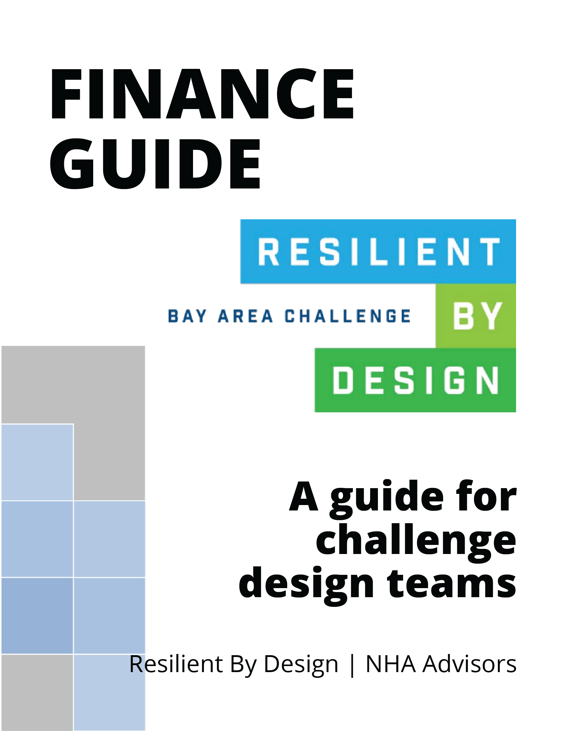 Finance Guide for Resilient by Design Bay Area Challenge Design Teams