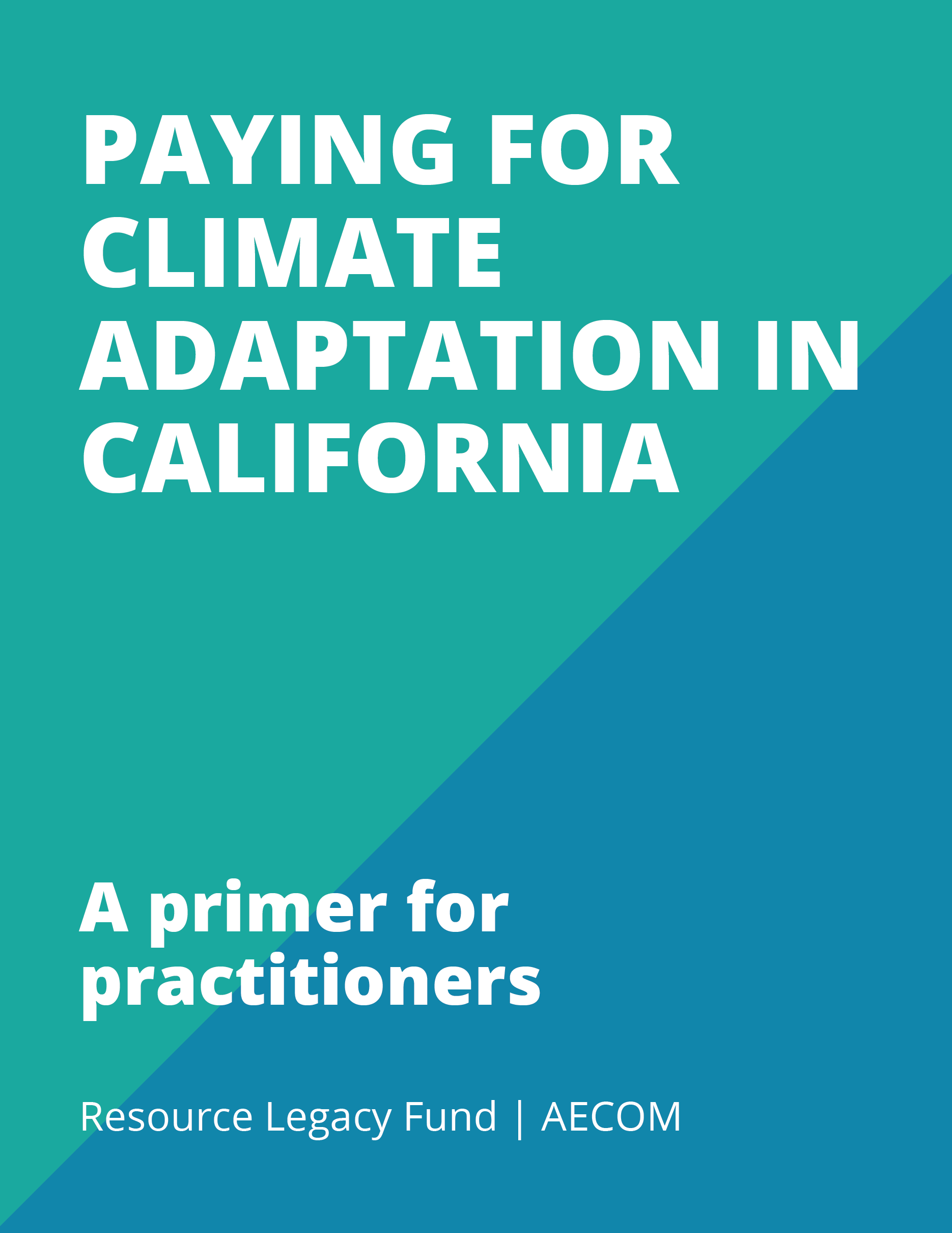 Paying for Climate Adaptation in California